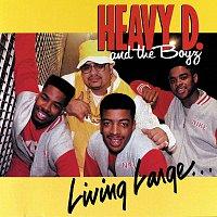 Heavy D & The Boyz – Living Large