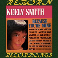 Keely Smith – Because You're Mine (HD Remastered)