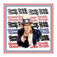 Cheap Trick – Gimme Some Truth