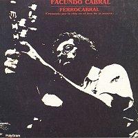 Facundo Cabral – Ferrocabral (Cruzando Por La Vida En El Tren De La Muerte)