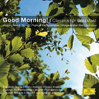 Neeme Jarvi, Claudio Abbado, Herbert von Karajan, James Levine – Good Morning! - Classics for Breakfast