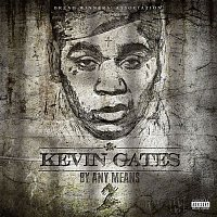 Kevin Gates – By Any Means 2