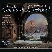 Yvonne Kenny, Sesto Bruscantini, Chris Merritt, Geoffrey Dolton, Philharmonia Orchestra, David Parry – Donizetti: Emilia di Liverpool