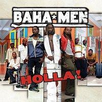 Baha Men – Holla