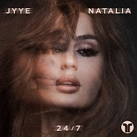 JYYE, Natalia – 24/7