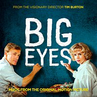 Různí interpreti – Big Eyes: Music From The Original Motion Picture