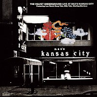 The Velvet Underground – Live At Max's Kansas City (Expanded & Remastered)