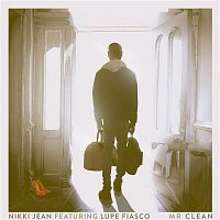 Nikki Jean – Mr Clean (feat. Lupe Fiasco)