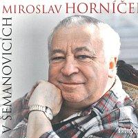 Miroslav Horníček – V Šemanovicích