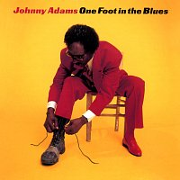 Johnny Adams – One Foot In The Blues