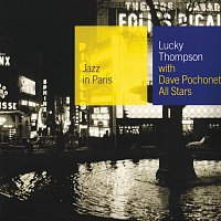 Lucky Thompson – With Dave Pochonet All Stars