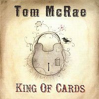 Tom McRae – King Of Cards