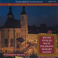 Various Artists.. – The Most Beautiful Christmas Markets: Reger, Vivaldi, Bach, Telemann, Mozart & Haydn (Classical Music for Christmas Time)