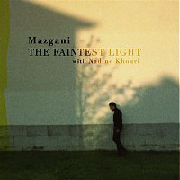 Mazgani, Nadine Khouri – The Faintest Light