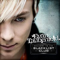 Evan Taubenfeld – Welcome To The Blacklist Club
