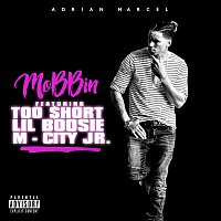 Adrian Marcel, Too $hort, Lil Boosie, M-City Jr. – Mobbin