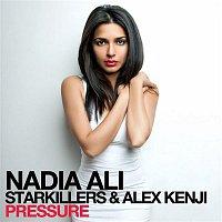 Nadia Ali – Pressure (feat. Starkillers & Alex Kenji)