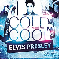 Elvis Presley – Coldn Cool Vol. 10