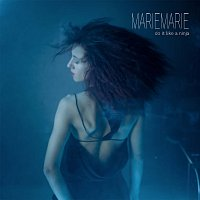 MarieMarie – Do It Like A Ninja