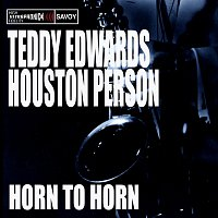 Teddy Edwards, Houston Person – Horn to Horn