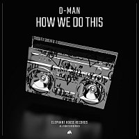 D-MAN (H) – How We Do This