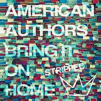 American Authors, Phillip Phillips, Maddie Poppe – Bring It On Home [Stripped]