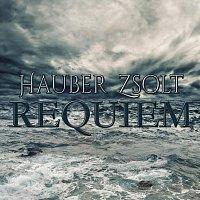 Hauber Zsolt – Requiem