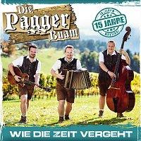 Die Pagger Buam – Wie die Zeit vergeht - 15 Jahre