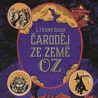 Klára Sedláčková-Oltová – Baum: Čaroděj ze země Oz