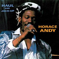 Horace Andy – Haul and Jack Up