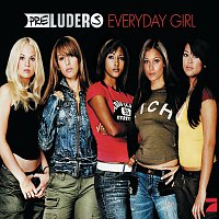 Preluders – Everyday Girl