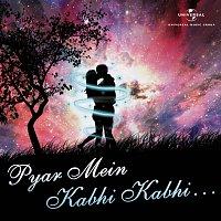 Různí interpreti – Pyar Mein Kabhi Kabhi