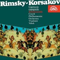 Česká filharmonie/Vladimír Válek – Rimskij - Korsakov: Šeherezáda, Španělské capriccio
