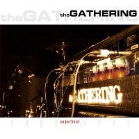 The Gathering – Superheat (Live)