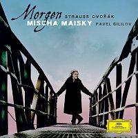 Mischa Maisky, Pavel Gililov – Morgen Strauss / Dvorák