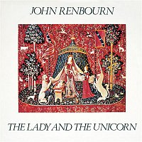 John Renbourn – The Lady and the Unicorn (Bonus Track Edition)