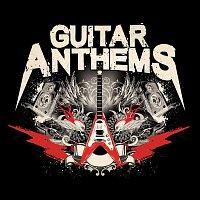Various Artists.. – Guitar Anthems