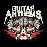 Various  Artists – Guitar Anthems