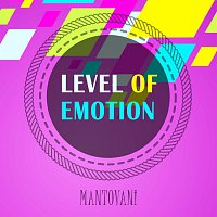 Mantovani & His Orchestra – Level Of Emotion