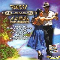 Various Artists.. – Tangos, Milongas & Sambas