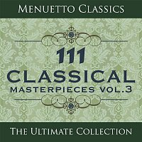 Various  Artists – 111 Classical Masterpieces, Vol. 3