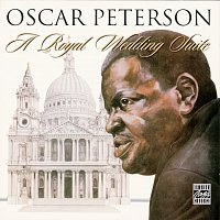 Oscar Peterson – A Royal Wedding Suite