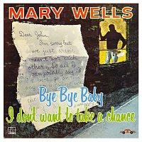 Mary Wells – Bye Bye Baby