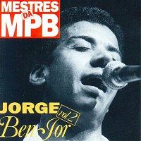 Jorge Ben Jor – Mestres da MPB 2