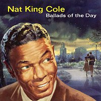 Nat King Cole – Ballads Of The Day