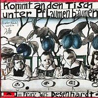 Franz Josef Degenhardt – Kommt an den Tisch unter Pflaumenbaumen