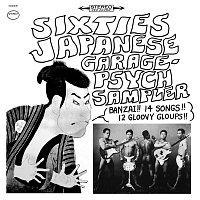 Různí interpreti – Sixties Japanese Garage-Psych Sampler