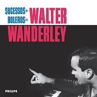 Walter Wanderley – Sucessos + Boleros = Walter Wanderley