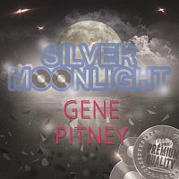 Gene Pitney – Silver Moonlight