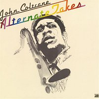 John Coltrane – Alternate Takes
